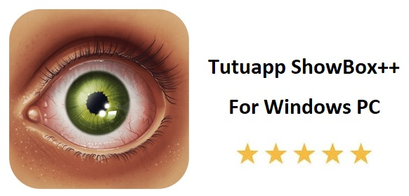Tutuapp ShowBox++ for PC